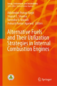 Cover Alternative Fuels and Their Utilization Strategies in Internal Combustion Engines