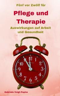 Cover Fünf vor Zwölf für Pflege und Therapie