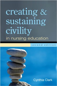 Cover Creating and Sustaining Civility in Nursing Education, Second Edition