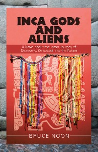Cover Inca Gods and Aliens