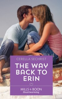 Cover Way Back To Erin (Mills & Boon Heartwarming) (A Findlay Roads Story, Book 3)