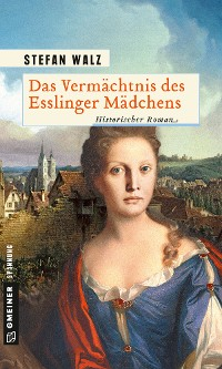 Cover Das Vermächtnis des Esslinger Mädchens