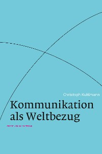 Cover Kommunikation als Weltbezug