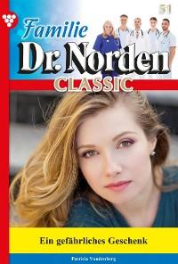Cover Familie Dr. Norden Classic 51 – Arztroman