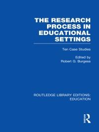 Cover Research Process in Educational Settings (RLE Edu L)