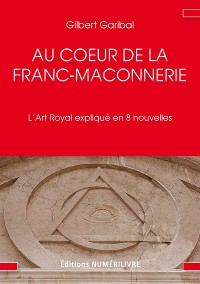Cover Au cœur de la Franc-Maçonnerie