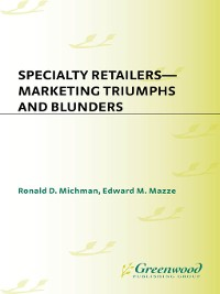 Cover Specialty Retailers — Marketing Triumphs and Blunders