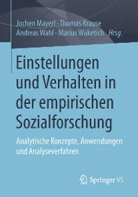 Cover Einstellungen und Verhalten in der empirischen Sozialforschung