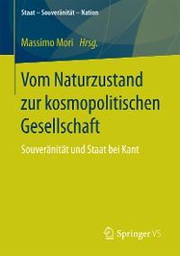 Cover Vom Naturzustand zur kosmopolitischen Gesellschaft