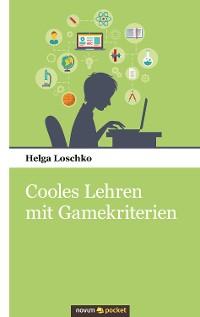Cover Cooles Lehren mit Gamekriterien
