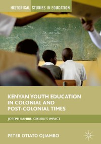 Cover Kenyan Youth Education in Colonial and Post-Colonial Times
