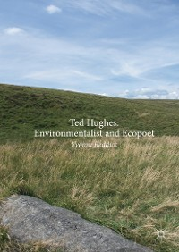 Cover Ted Hughes: Environmentalist and Ecopoet