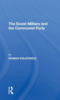 Cover Soviet Military And The Communist Party