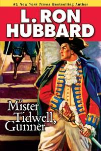 Cover Mister Tidwell Gunner
