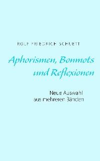 Cover Aphorismen, Bonmots und Reflexionen