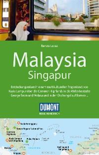 Cover DuMont Reise-Handbuch Reiseführer Malaysia, Singapur