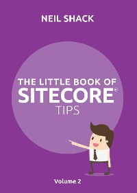 Cover The Little Book of Sitecore® Tips