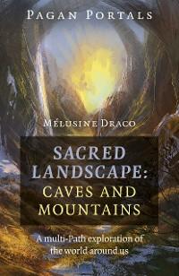 Cover Pagan Portals - Sacred Landscape