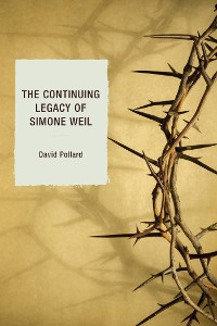 Cover The Continuing Legacy of Simone Weil