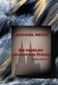 Cover Die dunklen Wasser des Rheins