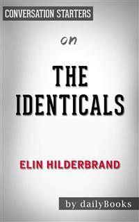 Cover The Identicals: byElin Hilderbrand | Conversation Starters
