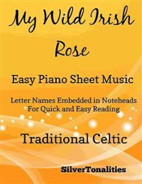 Cover My Wild Irish Rose Easy Piano Sheet Music