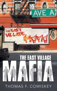 Cover The East Village Mafia