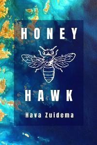 Cover Honey Hawk