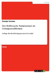 Cover Der Hobbessche Naturzustand als Gefangenendilemma