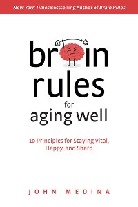 Cover Brain Rules for Aging Well