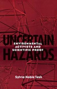 Cover Uncertain Hazards