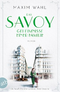 Cover Das Savoy - Geheimnisse einer Familie