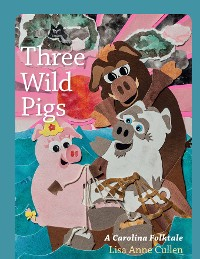 Cover Three Wild Pigs