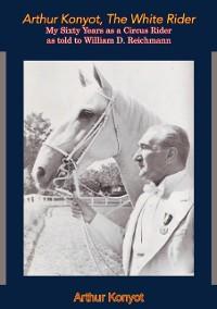 Cover Arthur Konyot, The White Rider