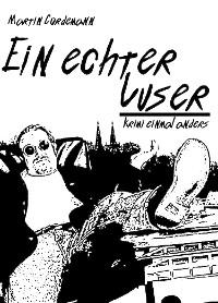 Cover Ein echter Luser