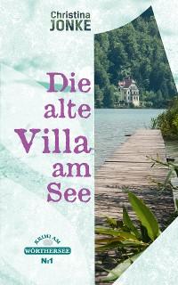 Cover Die alte Villa am See