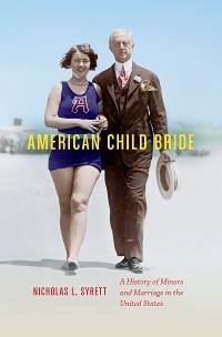 Cover American Child Bride