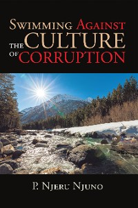 Cover Swimming Against the Culture of Corruption