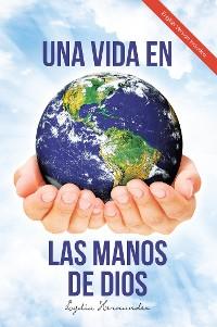 Cover Una Vida En Las Manos De Dios