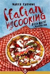 Cover Italian Way of Cooking - Pizza Mostri e Mandolino
