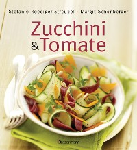Cover Zucchini und Tomate