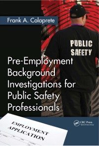 Cover Pre-Employment Background Investigations for Public Safety Professionals