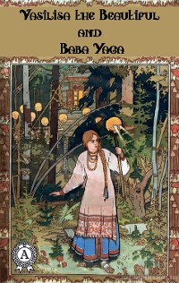 Cover Vasilisa the Beautiful and Baba Yaga