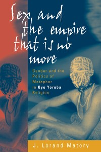 Cover Sex and the Empire That Is No More