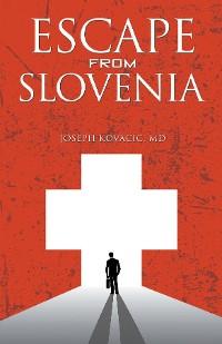 Cover Escape from Slovenia