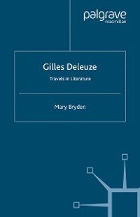 Cover Gilles Deleuze: Travels in Literature
