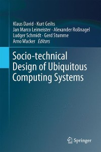 Cover Socio-technical Design of Ubiquitous Computing Systems