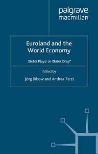 Cover Euroland and the World Economy
