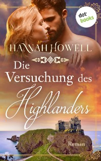 Cover Die Versuchung des Highlanders - Highland Dreams: Dritter Roman