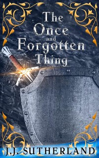 Cover The Once and Forgotten Thing